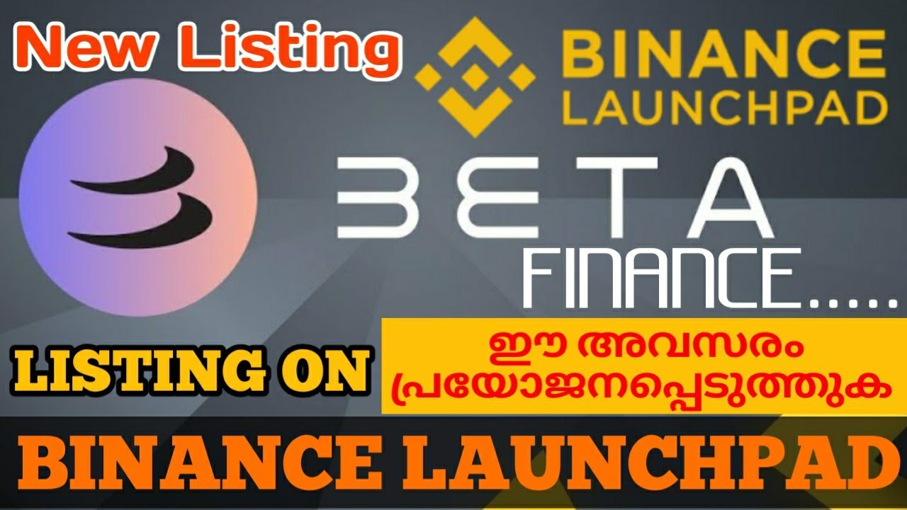 BETA FINANCING BRAND-NEW LISTIING ON BINANCE LAUNCHPAD|HOW TO CLAIM BETA FINANCING DESCRIBED IN MALAYALAM| thumbnail