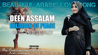 The Best Arabic Love Song ❤ Religion Of Peace - Puja Syarma Deen Assalam Subtitle Indonesia English