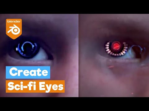 Blender Tutorial: VFX SCI FI / Fantasy Eyes Effect