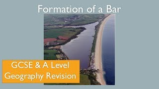 The formation of a Bar GCSE A Level Geography Coasts Revision