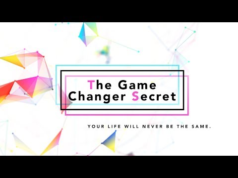 The Game Changer Secret