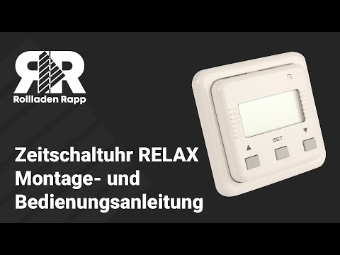 Zeitschaltuhr RELAX ~ Montage- und Bedienungsanleitung