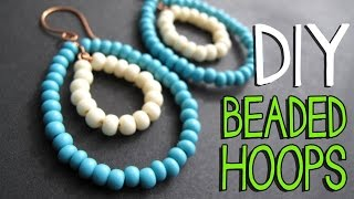 DIY Beaded Wire Hoop Earrings Tutorial - Jewelry Making Tutorial