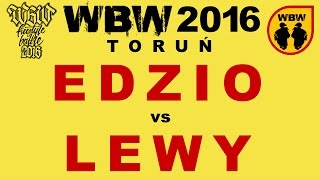 EDZIO vs LEWY 🎤 WBW 2016 🎤 Toruń (1/8) Freestyle Battle
