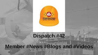 Dispatch #42 – Construction Links Network platform