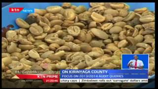 47 Day Of Accountability: Highlights of Kirinyaga county audit queries