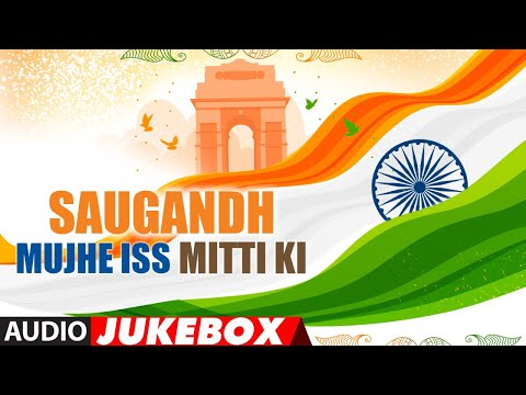 Happy Independence Day 2019: Saugandh Mujhe Iss Mi