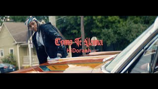 HiDoraah - Como Te Llama [Official Video] | Young Stoner Life