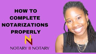 HOW TO COMPLETE AFFIDAVITS (NOTARY)