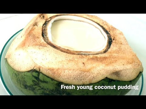 FRESH YOUNG COCONUT PUDDING - a MUST Try recipe and all time local favorite