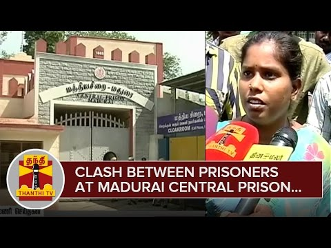 Clash-between-Prisoners-at-Madurai-Central-Prison-1-Killed-24-02-2016