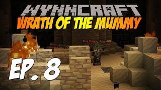 Wynncraft Ep. 8 | WRATH OF THE MUMMY
