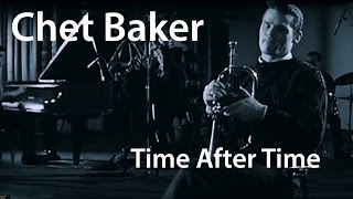 Chet Baker - Time After Time [ Restored]