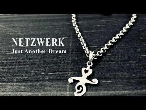 NETZWERK - Just another dream [Official]