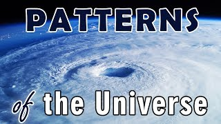 The Patterns & Currents in Our Universe - As Within So Without
