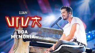Luan Santana - Boa Memória (Live)