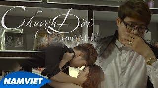 Chuyện Đời - Hoàng Minh (MV OFFICIAL) #CD