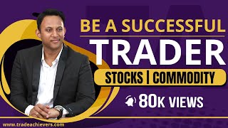 Top 5 Habits Of A Successful Trader - Part 1