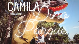 Camila vai ao Dino Parque (vídeo)