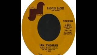 Ian Thomas - Painted Ladies (1973)