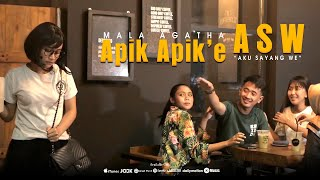 Download lagu Mala Agatha Apik Apik E Asw Aku Sayang We Mp3