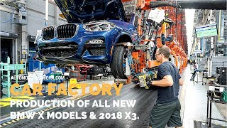 CAR Factory | Production of All New BMW X3/X4/X5 & X6 At Spartunburg USA.