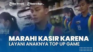Viral Video Pria Memarahi Kasir Minimarket karena Layani Anaknya Top Up Cash Game Online Rp800 Ribu