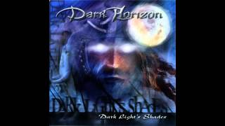 Dark Horizon - Dark Light's Shades (2004 Full Album)