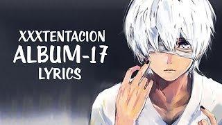 Nightcore   XXXTENTACION   17 (Album Medley)   (LyricsKid Travis Cover)