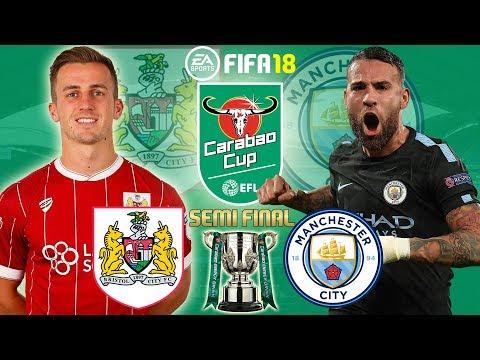 FIFA 18 |  Bristol City vs Manchester City | Carabao Cup Semi Final 2017/18 | Prediction Gameplay