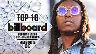 Top 10 • US Bubbling Under Hip-Hop/R&B Songs • November 17, 2018 | Billboard-Charts