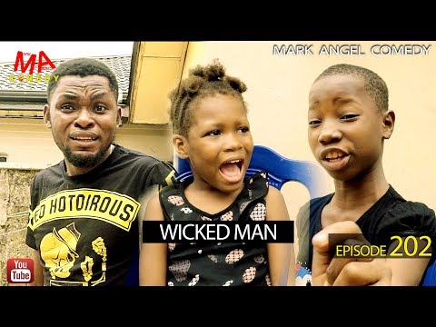 Mark Angel Comedy – WICKED MAN (Episode 202)