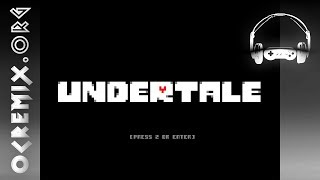 """Undertale ReMix by WillRock: """"Robots Aren't Made of This..."""" [Hopes and Dreams] (#3551)"""