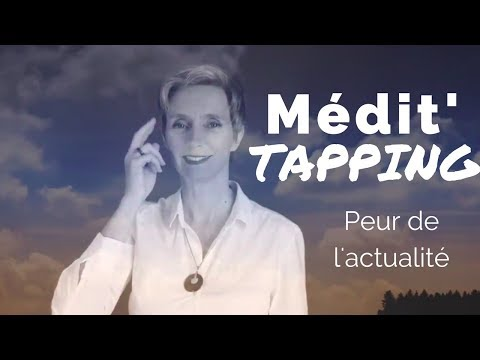 Médit'tapping pour les temps incertains