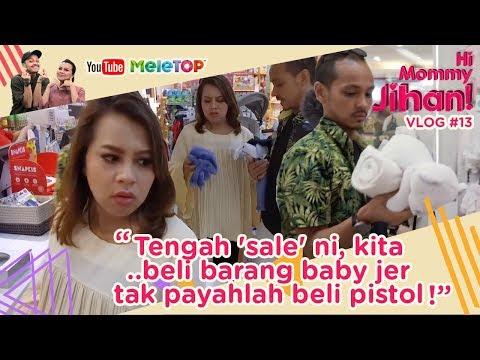 Hi Mommy Jihan Vlog#13 | Tengah 'sale' ni, kita beli barang baby jer.. tak payahlah beli pistol