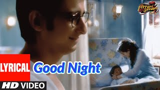 Lyrical: Good Night | Ferrari Ki Sawaari | Sharman Joshi, Boman Irani | Priyani Vani Pandit | Pritam - Download this Video in MP3, M4A, WEBM, MP4, 3GP