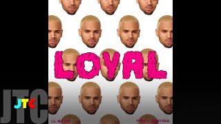 Chris Brown ft Lil Wayne & French Montana - Loyal (Lyrics)