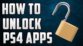 How To UNLOCK Your LOCKED PS4 Games/Apps!!