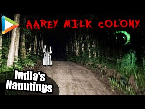 Most Haunted Aarey Milk Colony | Ghost | Horror | Goregaon Mumbai | India's Hauntings
