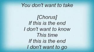 Faith Hill - If This Is The End Lyrics
