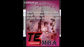 sentry mba configs tutorial - मुफ्त ऑनलाइन