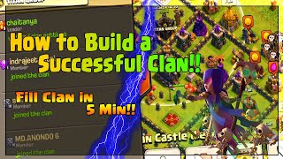 How to Build a Successful Clan || How to Fill Your Clan in 5 Minutes! || Clash of Clans