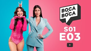 Boca a Boca S01E03 | Luisa Sonza, Pedro Calais, Blogueirinha e mais!