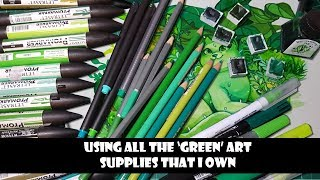 Using All The 'Green' Art Supplies That I Own