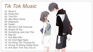 That Girl - Send It - Pretty Girl ❤️ Album Nhạc Tik Tok China Hay Nhất