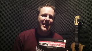 Book Review : Discovering Fingerstyle Ukulele by Colin Tribe.