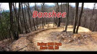 Banshee - Bailey MTB Park - Mars Hill, NC - 4/1/2018