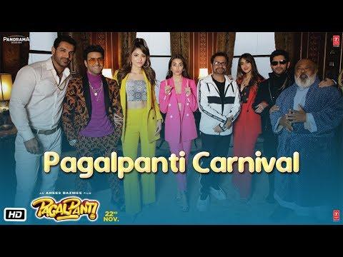 Pagalpanti - Carnival | Anil, John, Ileana, Arshad, Urvashi, Pulkit, Kriti | Anees |Releasing 22 Nov