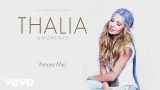 Thalía - Amore Mío (Audio)