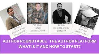 Author Roundtable: Author Platform 1/4 - Where to start?